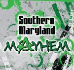 Southern Maryland Mayhem
