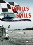 Thrills and Spills: The Golden Era of Powerboat Racing in So. Md.